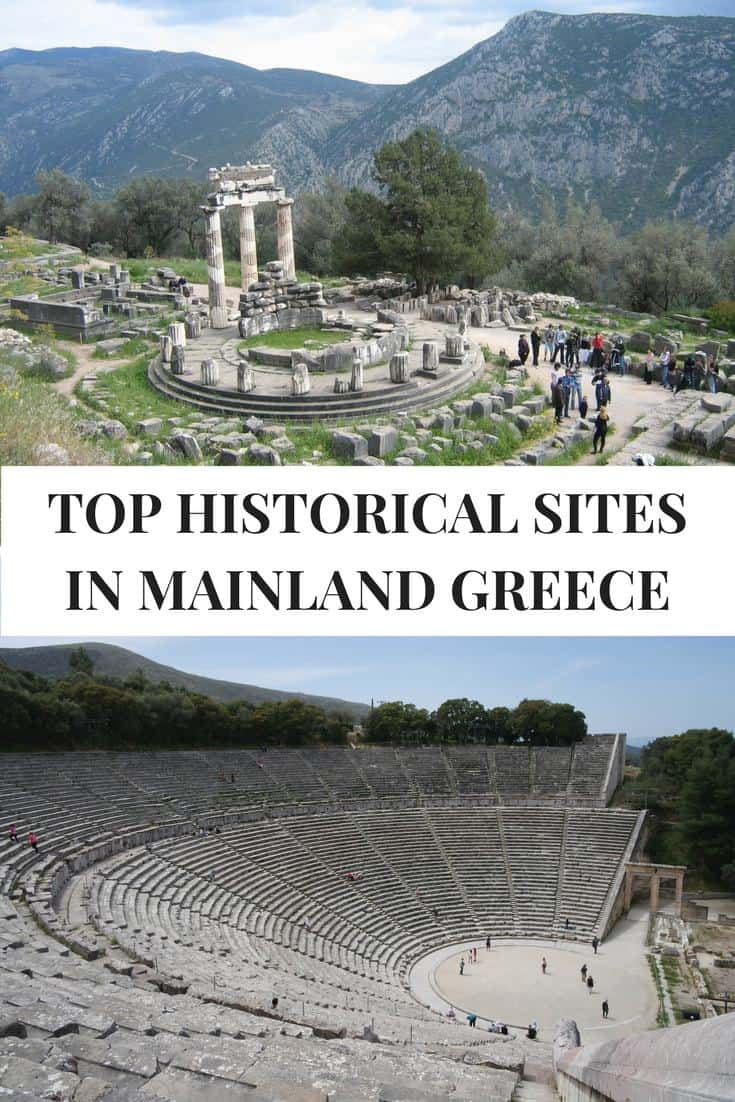 The most important historical / archaeological sites in mainland Greece and how to visit them from Athens including Delphi, Ancient Olympia, Meteora etc