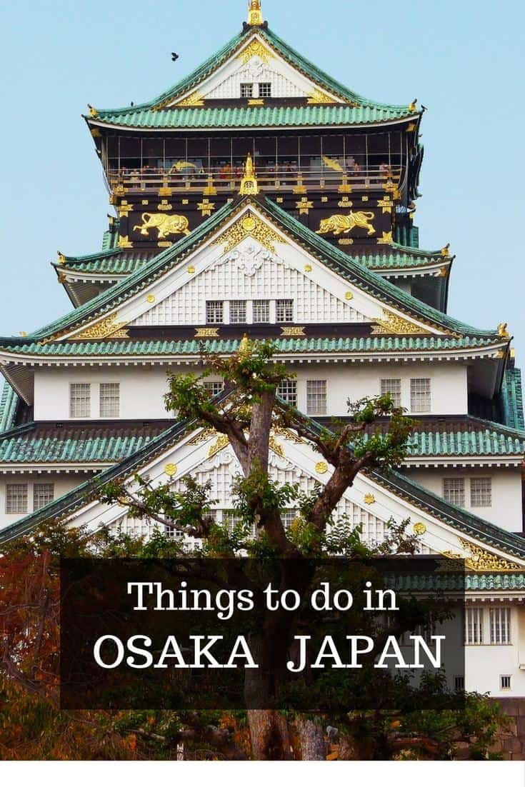 Things to do in Osaka Japan