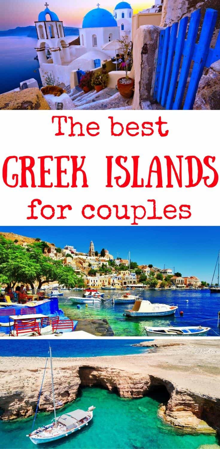 The best Greek Islands for couples, the most romantic Greek Islands, the best Greek Islands for your honeymoon
