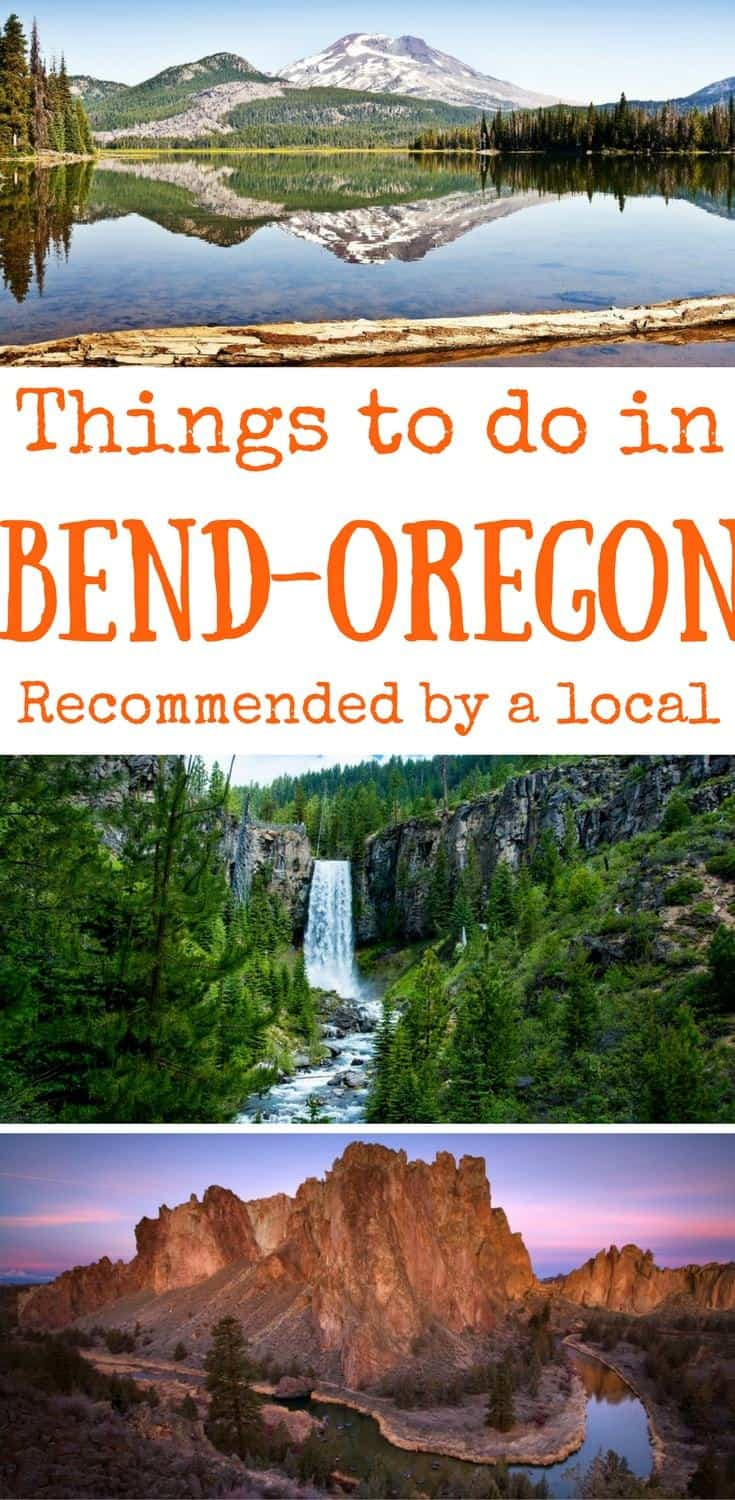 Things to do in Bend Oregon recommended bya local, what to do in Bend Oregon
