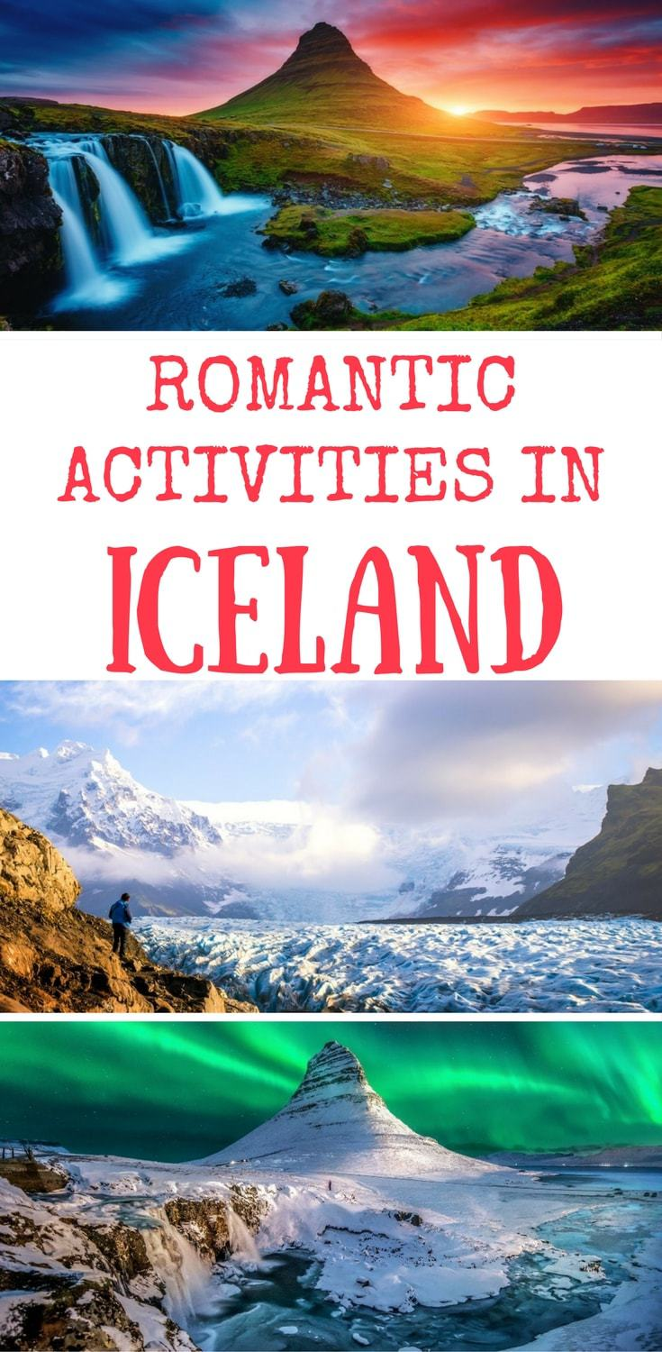 romantic activities in Iceland- things to do in Iceland for couples