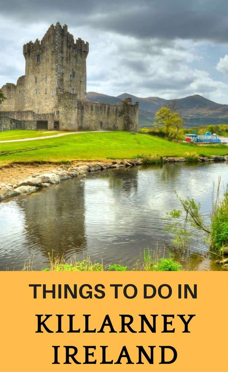 Looking for activities to d in Killarney Ireland? Check here the best things to do in Killarney Ireland