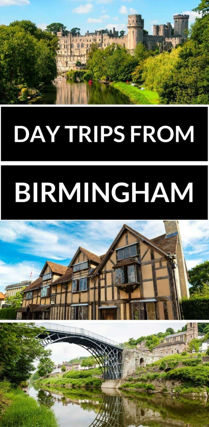 The best day trips from Birmingham including a day trip to Warwick Castle, Alton Towers, Stratford Upon Avan and more