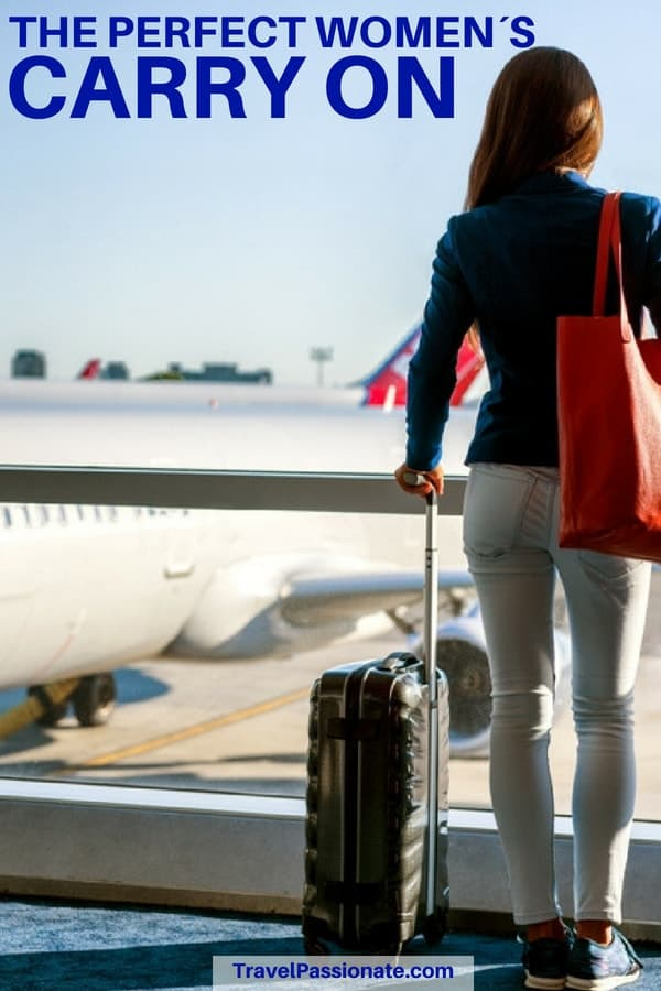 Best Carry On Bag For Women In 2019 (My Favorites) - Travel Passionate