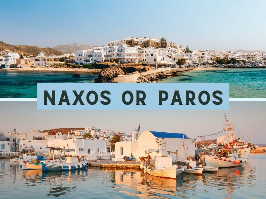 Naxos or Paros where to go?
