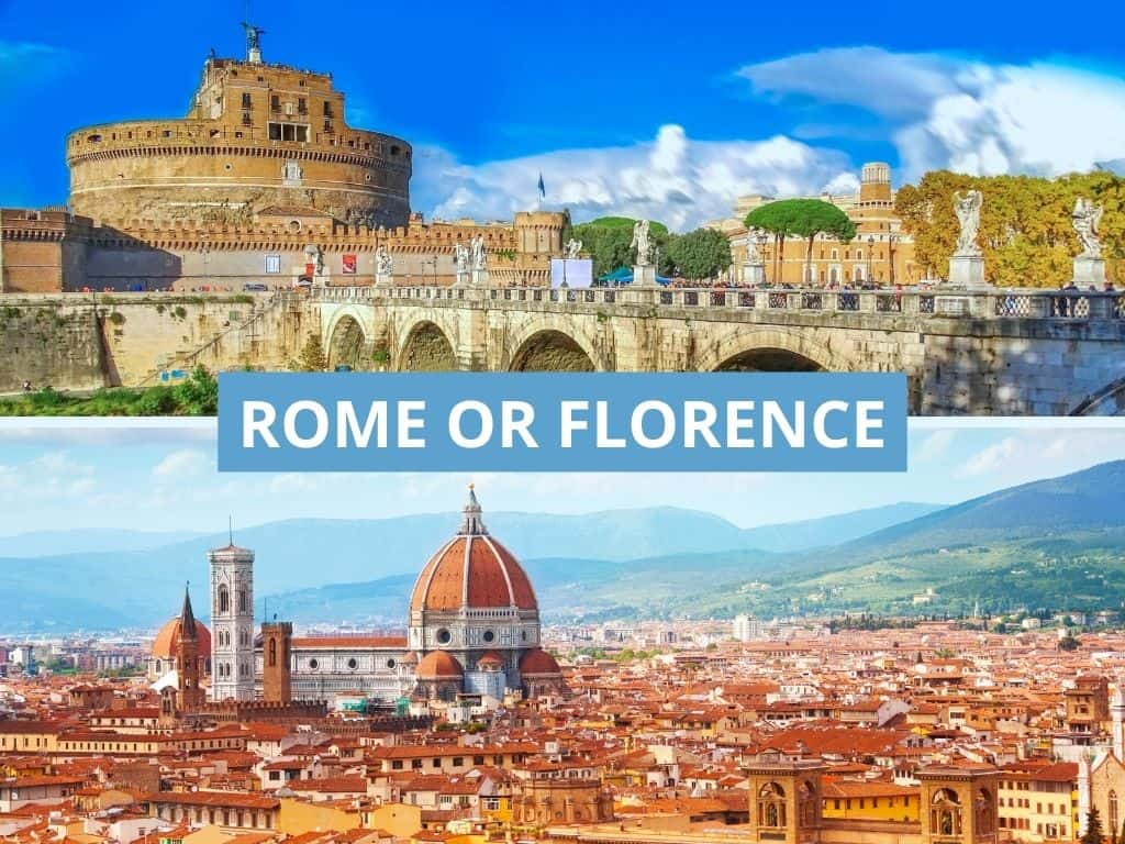 Rome or Florence which one to visit